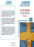 Le Suédois sans Peine - Tome 2 ; Livre (Relié)