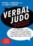 Verbal Judo: The Gentle Art of Persuasion