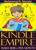 Kindle Empire To Make $14K Per Month & Build Your Own Kindle Publishing Business Without Having To Write One SINGLE Word