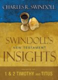 Insights on 1 and 2 Timothy, Titus by Charles R. Swindoll
