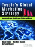 Toyota's global marketing strategy innovation through breakthrough thinking and kaizen