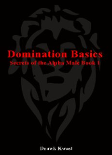 Domination Basics : Secrets of the Alpha Male Book 1