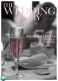 51 Amazing Ideas for Your Wedding. Ultimate big day must haves and A-list planning tips
