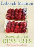 Seasonal Fruit Desserts: From Orchard, Farm, and Market
