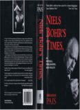 Niels Bohr's Times,: In Physics, Philosophy, and Polity