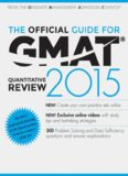 The Official Guide for GMAT Quantitative Review 2015 with Online Question Bank and Exclusive ...