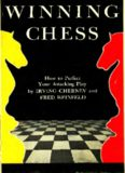 Winning Chess. How to Perfect Your Attacking Play