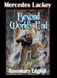 (novel) Mercedes Lackey & Rosemary Edghill (ebook - LIT) - Beyond World's End