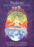Prakriti: Your Ayurvedic Constitution