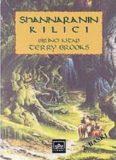 Shannara'nın Kılıcı I - Terry Brooks