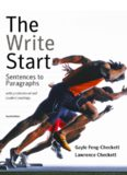 The Write Start: Sentences to Paragraphs with Professional and Student Readings, Fourth Edition