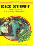 Nero Wolfe e il caso dei Mirtilli   Rex Stout EDIZIONE 2013 di Bandinotto