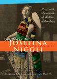 The Plays of Josefina Niggli: Recovered Landmarks of Latino Literature