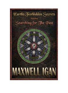 Earths Forbidden Secrets By Maxwell Igan