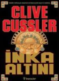 İnka Altını - Clive Cussler