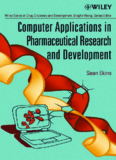 Computer Applications in Pharmaceutical Research and Development (Wiley Series in Drug ...