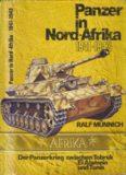 Panzer in Nord Afrika, 1941–1943 : Der Panzerkrieg zwischen Tobruk, El Alamein und Tunis