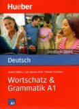 Deutsch üben: Wortschatz & Grammatik A1