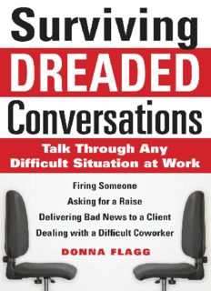 Surviving dreaded conversations : talk through any difficult situation at work