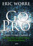 """ Go Pro "", Eric Worre"