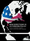 New Directions in US Foreign Policy (Routledge Studies in US Foreign Policy)
