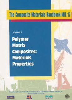 Composite Materials Handbook-MIL 17, Volume 2: Polymer Matrix Composites: Materials Properties