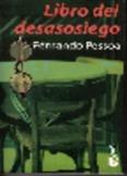 Libro del desasosiego. Fernando Pessoa