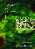 Dafydd ap Gwilym: His Poems