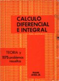 Teoría y problemas de cálculo diferencial e integral