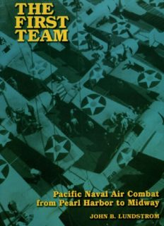 The First Team : Pacific Naval Air Combat from Pearl Harbor to Midway