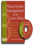 Value Stream Management for the Lean Office: Eight Steps to Planning, Mapping, & Sustaining Lean