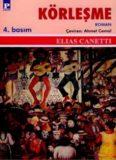 Körleşme - Elias Canetti