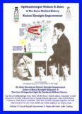 Ophthalmologist William H Bates  The Bates Method History  Natural Eyesight Improvement  with 14 EBooks Better Eyesight Magazine_nodrm