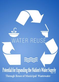 Water reuse : potential for expanding the nation's water supply through reuse of municipal wastewater