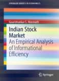 Indian Stock Market: An Empirical Analysis of Informational Efficiency