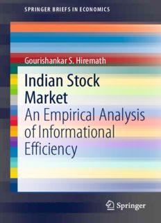 Indian Stock Market: An Empirical Analysis of Informational Efficiency