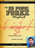 The Ed Ponsi Forex Playbook: Strategies and Trade Set-Ups (Wiley