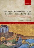 The Minor Prophets as Christian Scripture in the Commentaries of Theodore of Mopsuestia and Cyril of Alexandria