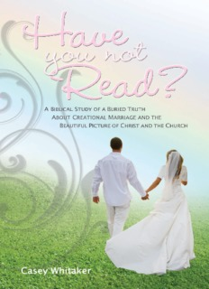 Have You Not Read - Christian Marriage and Divorce