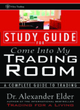 Study Guide for Come Into My Trading Room A - Trading Software
