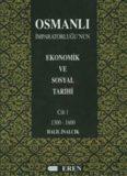 Osmanlı İmparatorluğu'nun Ekonomik ve Sosyal Tarihi