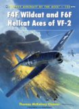 F4F Wildcat and F6F Hellcat Aces of VF-2 (Osprey Aircraft of the Aces 125)