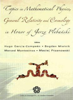 Topics in Mathematical Physics General Relativity and Cosmology in Honor of Jerzy Plebanski