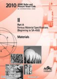 ASME BPVC 2010 - Section II, Part A: Materials - Ferrous Material Specifications (Beginning to SA-450)