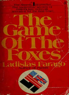 The Game of the Foxes: The Untold Story of German Espionage in the United States and Great Britain During World War II