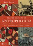 Textos básicos de antropologia: Cem anos de tradição: Boas, Malinowski, Lévi-Strauss e outros
