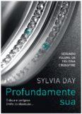 Sylvia Day – Profundamente Sua