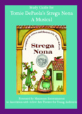 Study Guide for Tomie DePaola's Strega Nona A Musical