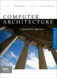 Computer Architecture A Quantitative Approach by John L. Hennessy & David A. Patterson Morgan ...