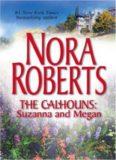 The Calhouns: Suzanna And Megan: Suzanna's Surrender\Megan's Mate